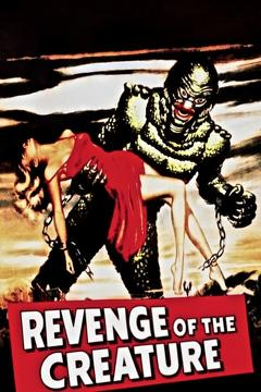 Best Science Fiction Movies of 1955 : Revenge of the Creature
