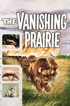 Best Documentary Movies of 1954 : The Vanishing Prairie