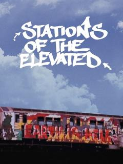 Best Documentary Movies of 1981 : Stations of the Elevated