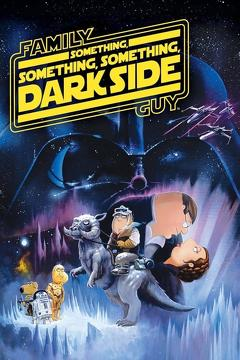 Best Fantasy Movies of 2010 : Family Guy Presents: Something, Something, Something, Dark Side