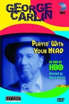 Best Documentary Movies of 1986 : George Carlin: Playin' with Your Head