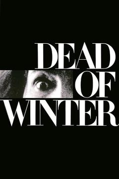 Best Mystery Movies of 1987 : Dead of Winter
