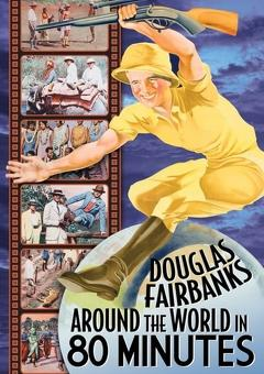 Best Documentary Movies of 1931 : Around the World with Douglas Fairbanks