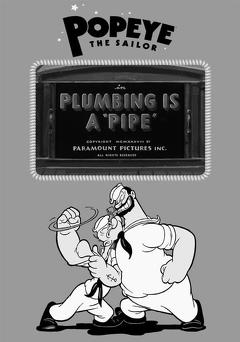 Best Animation Movies of 1938 : Plumbing Is a 'Pipe'