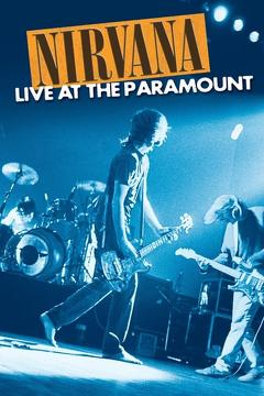 Best Music Movies of 2011 : Nirvana : Live at the Paramount