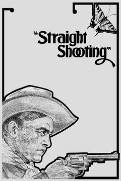 Best Western Movies of 1917 : Straight Shooting