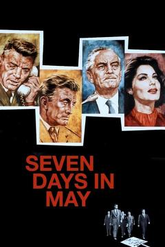 Best Drama Movies of 1964 : Seven Days in May