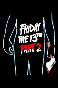 Best Horror Movies of 1981 : Friday the 13th Part 2