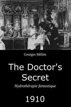 Best Fantasy Movies of 1910 : The Doctor's Secret