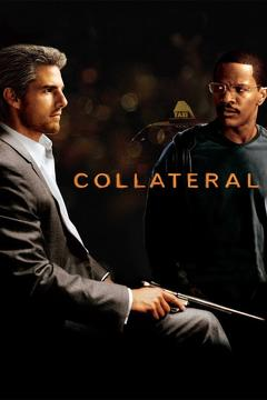 Best Thriller Movies of 2004 : Collateral