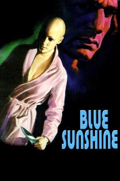 Best Horror Movies of 1977 : Blue Sunshine
