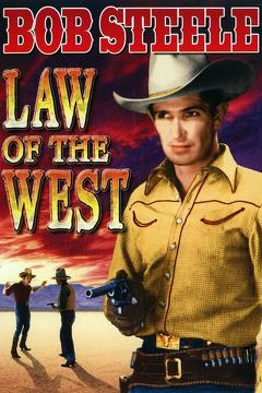 Best Western Movies of 1932 : Law of the West