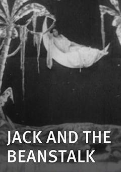 Best Fantasy Movies of 1902 : Jack and the Beanstalk