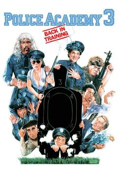 Best Crime Movies of 1986 : Police Academy 3: Back in Training