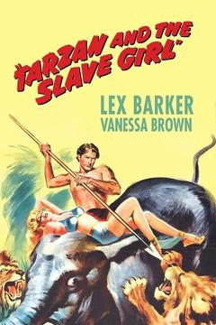 Best Adventure Movies of 1950 : Tarzan and the Slave Girl