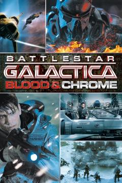 Best Tv Movie Movies of 2012 : Battlestar Galactica: Blood & Chrome