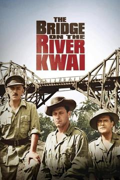 Best War Movies of 1957 : The Bridge on the River Kwai
