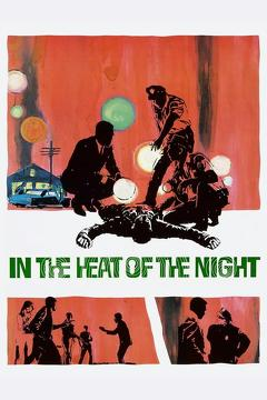 Best Thriller Movies of 1967 : In the Heat of the Night