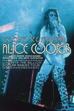 Best Music Movies of 1974 : Alice Cooper: Good to See You Again