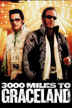 Best Action Movies of 2001 : 3000 Miles to Graceland