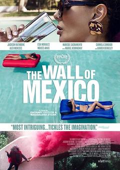 Best Western Movies of This Year: The Wall of Mexico