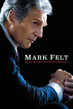Best History Movies of 2017 : Mark Felt: The Man Who Brought Down the White House