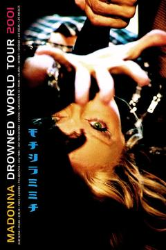 Best Music Movies of 2001 : Madonna: Drowned World Tour 2001