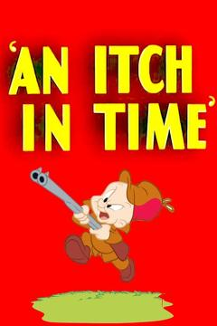 Best Family Movies of 1943 : An Itch in Time