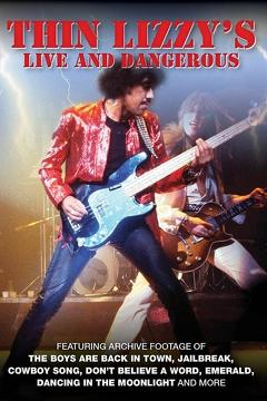 Best Music Movies of 1978 : Thin Lizzy: Live and Dangerous