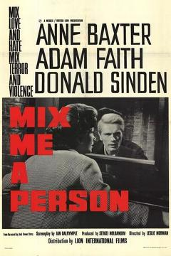 Best Mystery Movies of 1962 : Mix Me a Person