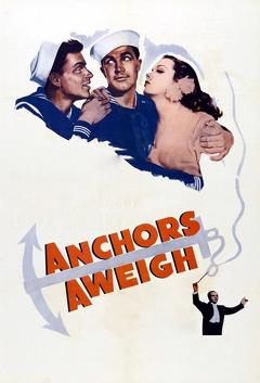 Best War Movies of 1945 : Anchors Aweigh