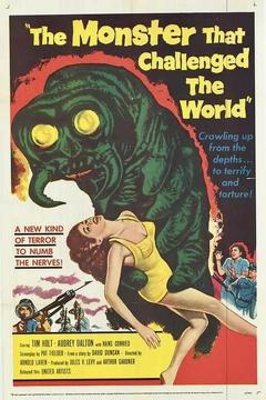 Best Horror Movies of 1957 : The Monster That Challenged the World