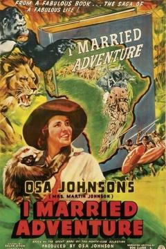 Best Family Movies of 1940 : I Married Adventure