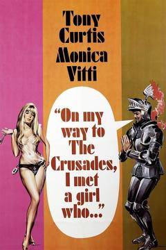 Best Romance Movies of 1967 : On My Way to the Crusades, I Met a Girl Who...