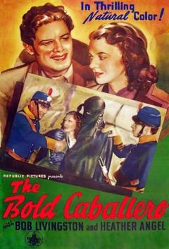 Best Action Movies of 1936 : The Bold Caballero