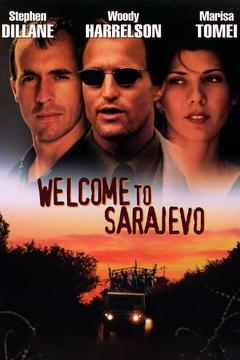 Best War Movies of 1997 : Welcome to Sarajevo