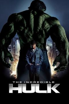 Best Science Fiction Movies of 2008 : The Incredible Hulk