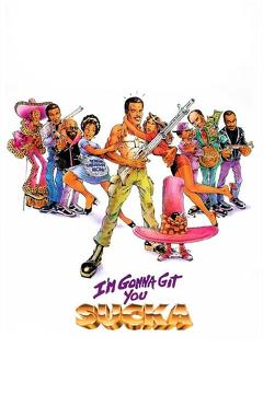 Best Action Movies of 1988 : I'm Gonna Git You Sucka