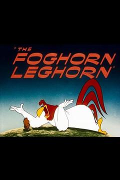 Best Family Movies of 1948 : The Foghorn Leghorn