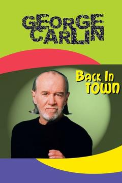 Best Documentary Movies of 1996 : George Carlin: Back in Town