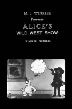 Best Animation Movies of 1924 : Alice's Wild West Show