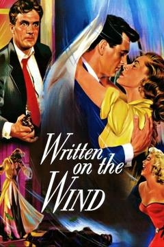 Best Romance Movies of 1956 : Written on the Wind