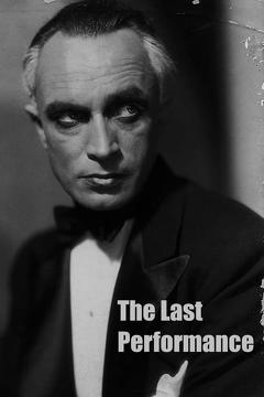 Best Horror Movies of 1929 : The Last Performance