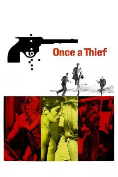 Best Crime Movies of 1965 : Once a Thief