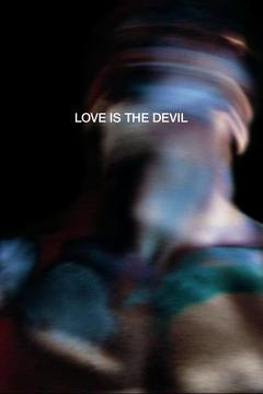 Best Tv Movie Movies of 1998 : Love is the Devil: Study for a Portrait of Francis Bacon