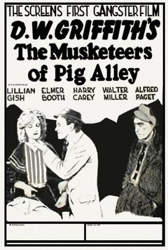 Best Crime Movies of 1912 : The Musketeers of Pig Alley