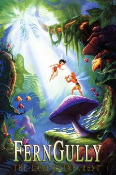 Best Adventure Movies of 1992 : FernGully: The Last Rainforest