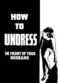 Best Documentary Movies of 1937 : How to Undress in Front of Your Husband