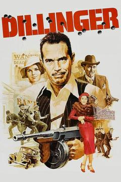 Best Action Movies of 1973 : Dillinger