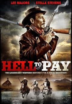 Best Western Movies of 2005 : Hell to Pay